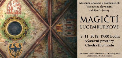 pozvánka navernisáž magiční lucemburkové