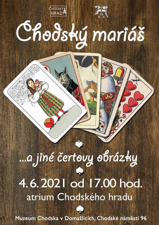 vernisáž výstavy Chodský mariáš 4.června od17 hodin vatriu Chodského hradu