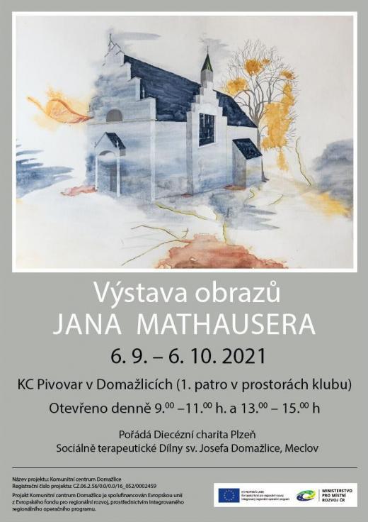 Výstava obrazů Jan Mathauser září 2021